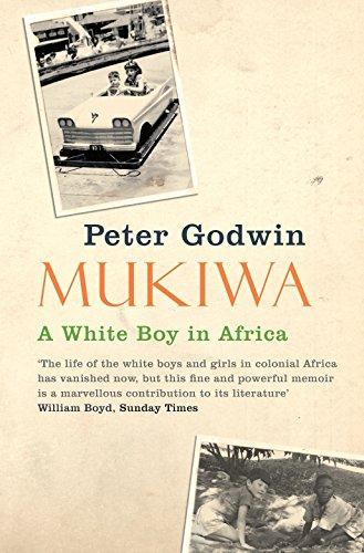 Georgina Godwin on Memoirs of Zimbabwe - Mukiwa by Peter Godwin