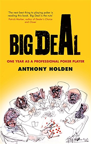 The best books on Poker - Big Deal by Anthony Holden