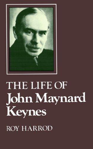 The best books on John Maynard Keynes - The Life of John Maynard Keynes by Roy Harrod