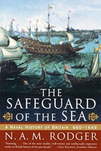 The best books on The Sea - The Safeguard of the Sea by N.A.M Rodger