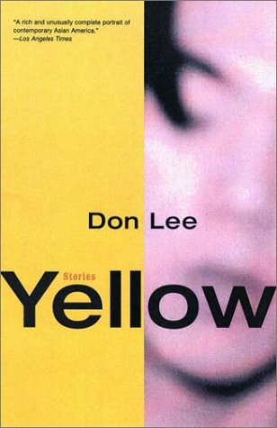The best books on The Asian American Experience - Yellow by D Lee