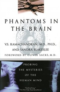 The best books on Science - Phantoms in the Brain by V. S. Ramachandran, Sandra Blakeslee