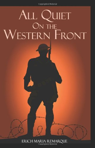 The best books on War - All quiet on the Western Front by Erich Maria Remarque