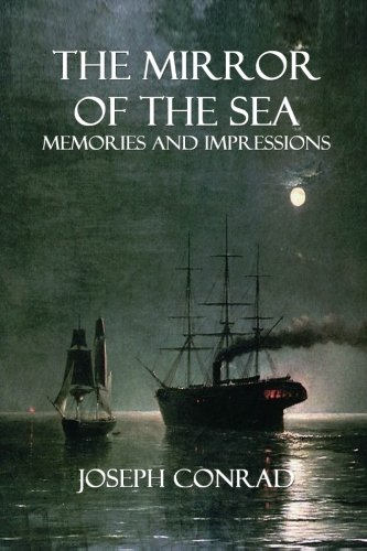 The best books on The Sea - The Mirror of the Sea by Joseph Conrad
