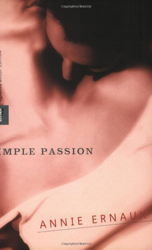 The best books on Adultery - Simple Passion by Annie Ernaux