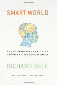 The best books on Neuroscience - Smart World by Richard Ogle
