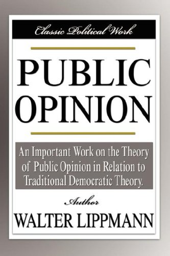 The best books on The Truth Behind the Headlines - Public Opinion by Walter Lippmann