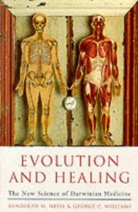 The best books on Science - Evolution and Healing by Randolph M. Nesse, George C. Williams