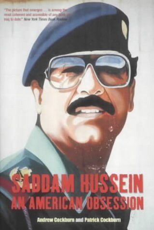 The best books on Iraq - Saddam Hussein by Andrew Cockburn, Patrick Cockburn