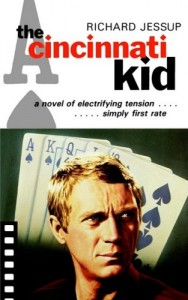 The best books on Poker - The Cincinnati Kid by Richard Jessup