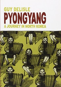 The best books on The Asian American Experience - Pyongyang by Guy Delisle
