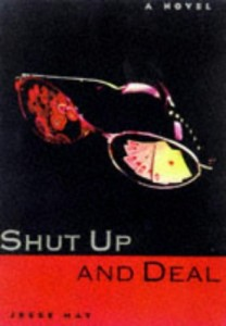 The best books on Poker - Shut Up and Deal by Jesse May