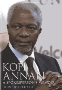 The best books on The UN - Kofi Annan by Fred Eckhard