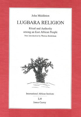 The best books on African Religion and Witchcraft - Lugbara Religion by John Middleton