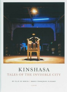 The best books on African Religion and Witchcraft - Kinshasa by Filip de Boeck and Marie-Francoise Plissard