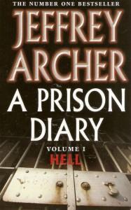 Jeffrey Archer on Bestsellers - A Prison Diary (vol.1) by Jeffrey Archer
