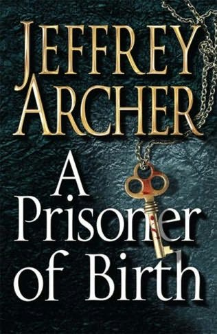 Jeffrey Archer on Bestsellers - A Prisoner of Birth by Jeffrey Archer