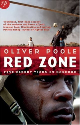 The best books on Iraq - Red Zone by Oliver Poole