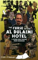 The best books on Iraq - Curse of the Al Dulaimi Hotel by Colin Freeman