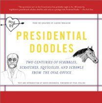 The best books on Political Spin - Presidential Doodles by David Greenberg