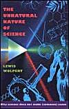 The best books on Science - The Unnatural Nature of Science by Lewis Wolpert
