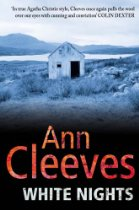 The Best Nordic Crime Fiction - White Nights by Ann Cleeves