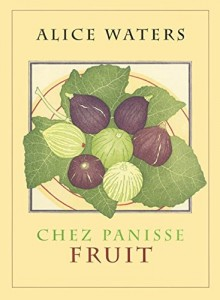 The best books on Cakes - Chez Panisse Fruit by Alice Waters