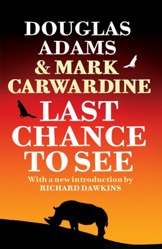 The best books on Extinction and De-Extinction - Last Chance to See by Douglas Adams & Mark Carwardine