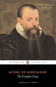 The best books on The French Revolution - The Complete Essays by Michel de Montaigne