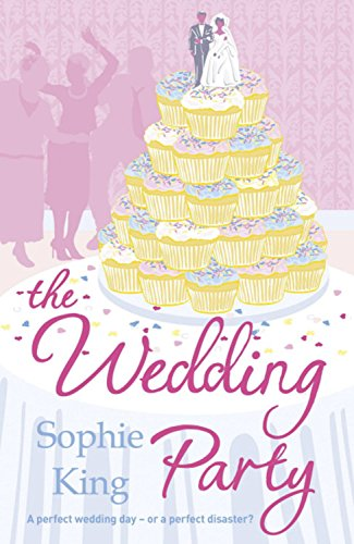 The best books on Creative Writing - The Wedding Party by Sophie King