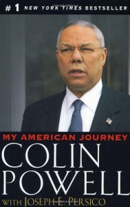 The best books on Don't Ask - My American Journey by Colin Powell