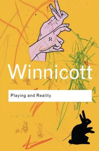 Playing and Reality by Donald Winnicott