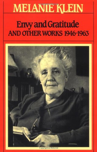 The best books on Psychoanalysis - Envy and Gratitude by Melanie Klein