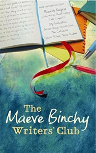 The best books on Creative Writing - The Maeve Binchy Writers' Club by Maeve Binchy