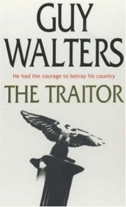 The best books on Nazi Hunters - The Traitor by Guy Walters