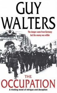 The best books on Nazi Hunters - The Occupation by Guy Walters