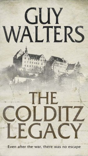 The best books on Nazi Hunters - The Colditz Legacy by Guy Walters