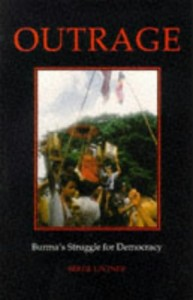 The best books on Burma - Outrage by Bertil Lintner