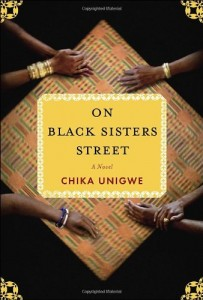 The best books on Diaspora - On Black Sisters Street by Chika Unigwe