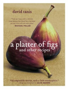 The best books on Cakes - A Platter of Figs and Other Recipes by David Tanis