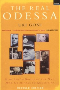 The best books on Nazi Hunters - The Real Odessa by Uki Goni