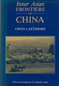 The best books on Uyghur Nationalism - Inner Asian Frontiers of China by Owen Lattimore