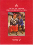 The Kachin by Bertil Lintner