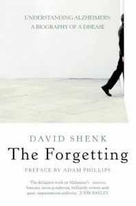 The best books on Mental Illness - The Forgetting by David Shenk