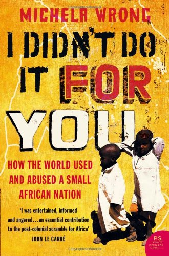 The best books on Africa - I Didn't Do It For You by Michela Wrong