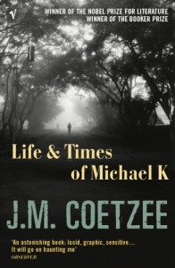 The best books on Mental Illness - Life and Times of Michael K by J.M. Coetzee