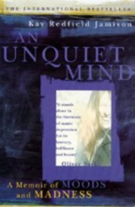 The best books on Moral Philosophy - An Unquiet Mind by Kay Jamison