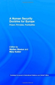 The best books on War - A Human Security Doctrine for Europe by Marlies Glasius, Mary Kaldor & Mary Kaldor