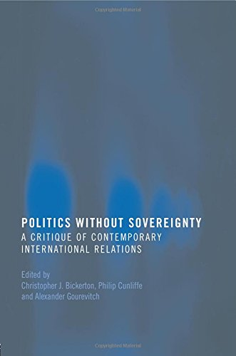 The best books on Humanitarian Intervention - Politics without Sovereignty by C. J. Bickerton, P. Cunliffe and A. Gourevitch (eds) & Philip Cunliffe