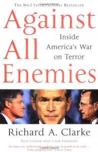 The best books on 9/11 - Against All Enemies by Richard Clarke